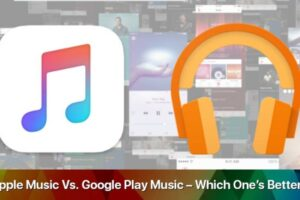 Google Play Music Vs Itunes 2021 Which Is Better And Why