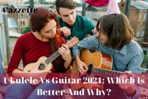 Ukulele Vs Guitar 2021 Which Is Better And Why